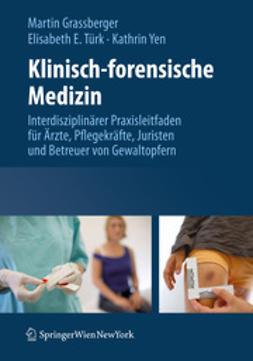 Grassberger, Martin - Klinisch-forensische Medizin, e-bok