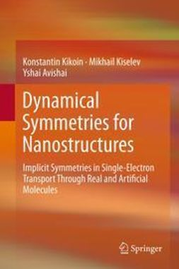 Kikoin, Konstantin - Dynamical Symmetries for Nanostructures, ebook