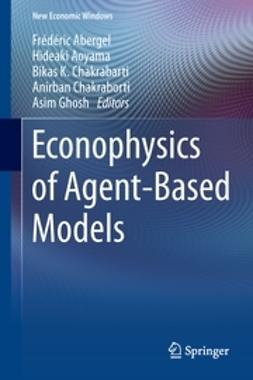 Abergel, Frédéric - Econophysics of Agent-Based Models, e-bok