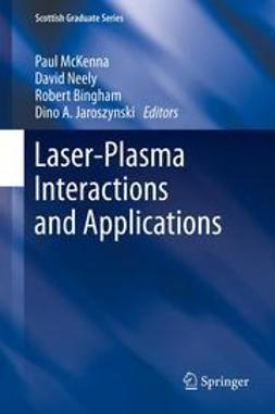 McKenna, Paul - Laser-Plasma Interactions and Applications, e-bok