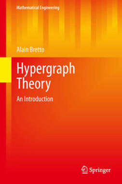 Bretto, Alain - Hypergraph Theory, ebook