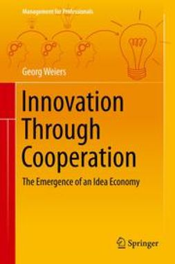 Weiers, Georg - Innovation Through Cooperation, ebook