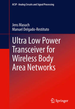 Masuch, Jens - Ultra Low Power Transceiver for Wireless Body Area Networks, ebook