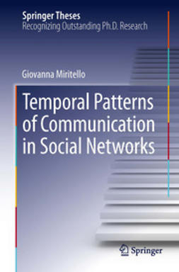 Miritello, Giovanna - Temporal Patterns of Communication in Social Networks, ebook