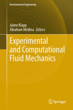 Klapp, Jaime - Experimental and Computational Fluid Mechanics, ebook