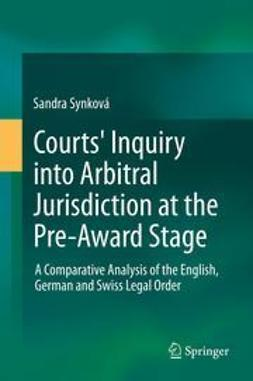 Synková, Sandra - Courts' Inquiry into Arbitral Jurisdiction at the Pre-Award Stage, ebook