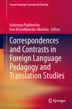 Piątkowska, Katarzyna - Correspondences and Contrasts in Foreign Language Pedagogy and Translation Studies, e-bok