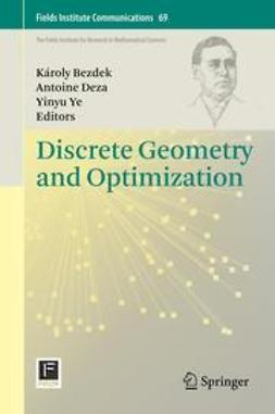 Bezdek, Karoly - Discrete Geometry and Optimization, ebook