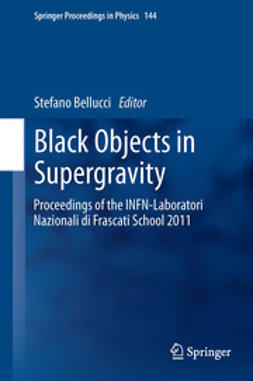 Bellucci, Stefano - Black Objects in Supergravity, ebook