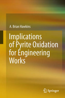 Hawkins, A. Brian - Implications of Pyrite Oxidation for Engineering Works, ebook