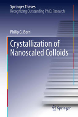 Born, Philip G. - Crystallization of Nanoscaled Colloids, ebook