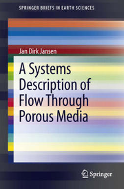 Jansen, Jan Dirk - A Systems Description of Flow Through Porous Media, ebook