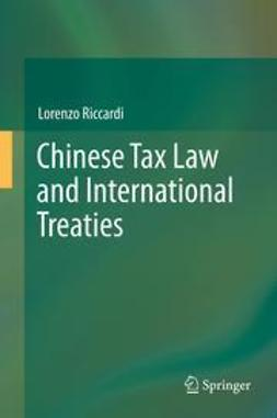 Riccardi, Lorenzo - Chinese Tax Law and International Treaties, ebook