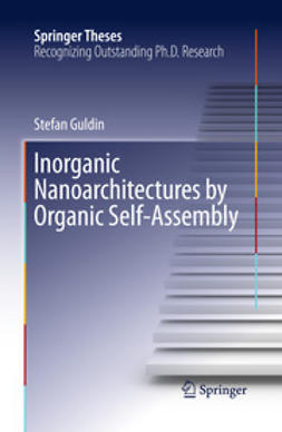 Guldin, Stefan - Inorganic Nanoarchitectures by Organic Self-Assembly, e-bok