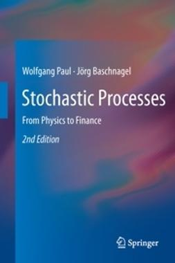 Paul, Wolfgang - Stochastic Processes, ebook
