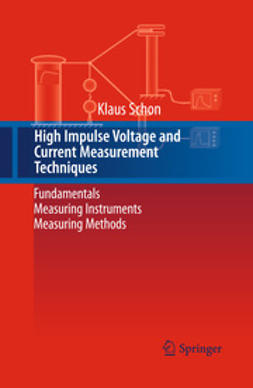 Schon, Klaus - High Impulse Voltage and Current Measurement Techniques, e-bok