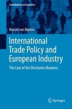 Marion, Marcel van - International Trade Policy and European Industry, ebook
