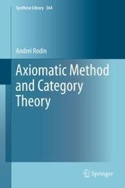 Rodin, Andrei - Axiomatic Method and Category Theory, ebook