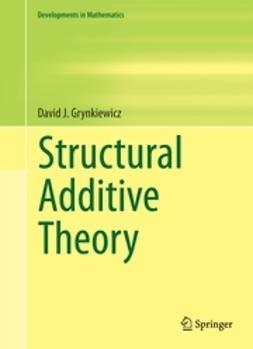 Grynkiewicz, David J. - Structural Additive Theory, ebook