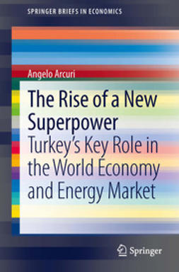 Arcuri, Angelo - The Rise of a New Superpower, ebook