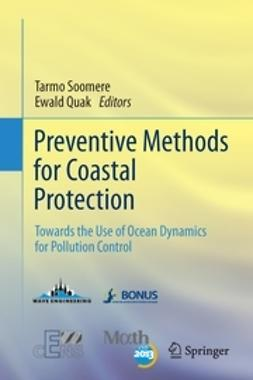 Soomere, Tarmo - Preventive Methods for Coastal Protection, ebook