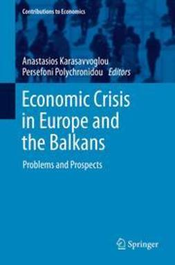 Karasavvoglou, Anastasios - Economic Crisis in Europe and the Balkans, e-bok