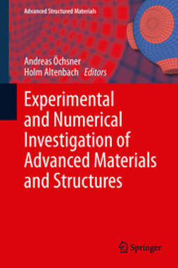 Öchsner, Andreas - Experimental and Numerical Investigation of Advanced Materials and Structures, ebook