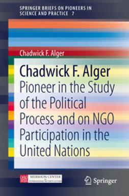 Alger, Chadwick F - Chadwick F. Alger, ebook