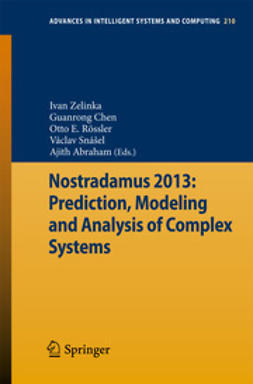 Zelinka, Ivan - Nostradamus 2013: Prediction, Modeling and Analysis of Complex Systems, ebook
