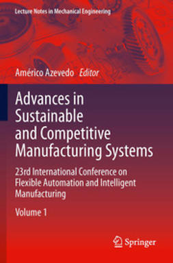Azevedo, Américo - Advances in Sustainable and Competitive Manufacturing Systems, ebook
