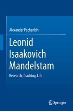 Pechenkin, Alexander - Leonid Isaakovich Mandelstam, ebook