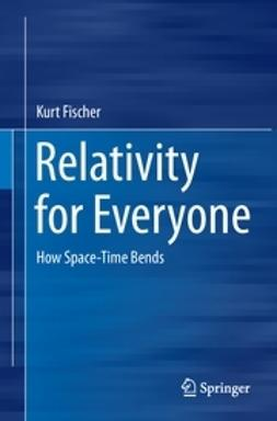 Fischer, Kurt - Relativity for Everyone, ebook