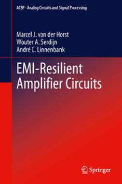 Horst, Marcel J. van der - EMI-Resilient Amplifier Circuits, ebook