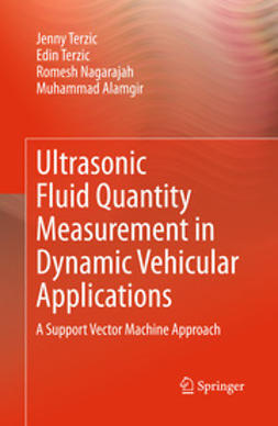Terzic, Jenny - Ultrasonic Fluid Quantity Measurement in Dynamic Vehicular Applications, ebook