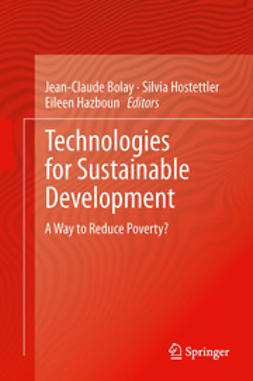 Bolay, Jean-Claude - Technologies for Sustainable Development, e-bok