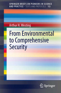 Westing, Arthur H. - From Environmental to Comprehensive Security, ebook