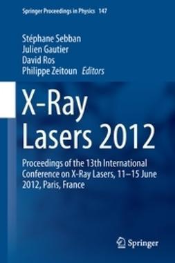 Sebban, Stéphane - X-Ray Lasers 2012, ebook