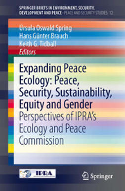 Spring, Úrsula Oswald - Expanding Peace Ecology: Peace, Security, Sustainability, Equity and Gender, e-kirja