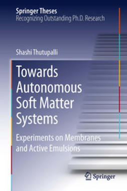 Thutupalli, Shashi - Towards Autonomous Soft Matter Systems, ebook
