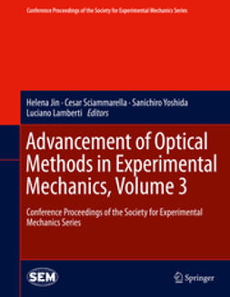 Jin, Helena - Advancement of Optical Methods in Experimental Mechanics, Volume 3, ebook