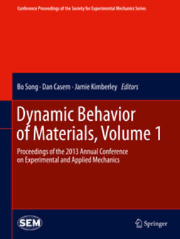Song, Bo - Dynamic Behavior of Materials, Volume 1, e-kirja