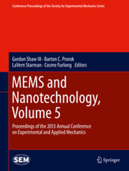 III, Gordon Shaw - MEMS and Nanotechnology, Volume 5, e-bok