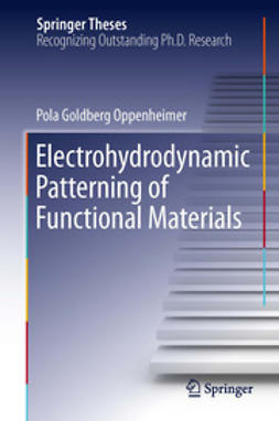 Oppenheimer, Pola Goldberg - Electrohydrodynamic Patterning of Functional Materials, ebook