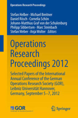 Helber, Stefan - Operations Research Proceedings 2012, e-bok