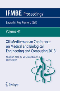Romero, Laura M. Roa - XIII Mediterranean Conference on Medical and Biological Engineering and Computing 2013, e-bok
