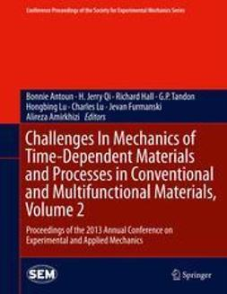 Antoun, Bonnie - Challenges In Mechanics of Time-Dependent Materials and Processes in Conventional and Multifunctional Materials, Volume 2, e-kirja