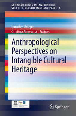 Arizpe, Lourdes - Anthropological Perspectives on Intangible Cultural Heritage, e-bok