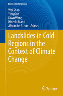 Shan, Wei - Landslides in Cold Regions in the Context of Climate Change, ebook