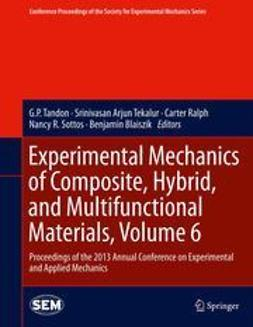 Tandon, G P - Experimental Mechanics of Composite, Hybrid, and Multifunctional Materials, Volume 6, e-kirja
