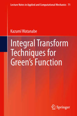 Watanabe, Kazumi - Integral Transform Techniques for Green's Function, ebook